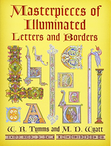 9780486447841: Masterpieces of Illuminated Letters And Borders