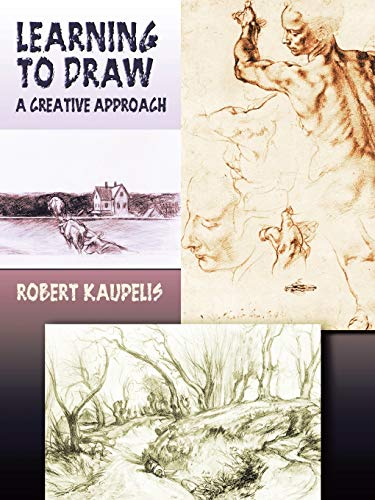 9780486447865: Learning to Draw: A Creative Approach (Dover Art Instruction)