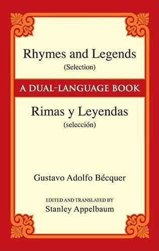 9780486447889: Rhymes and Legends (selection) / Rimas Y Leyendas (seleccion) (Dover Dual Language Spanish)