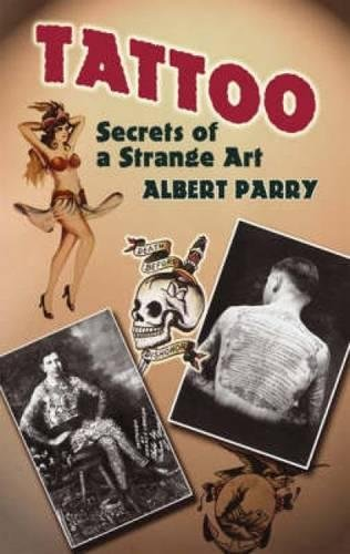 9780486447926: Tattoo: Secrets of a Strange Art