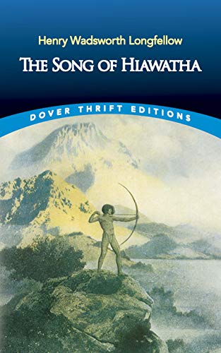 9780486447957: The Song of Hiawatha (Dover Thrift Editions)