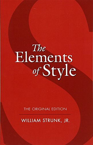 9780486447988: The Elements of Style: The Original Edition (Dover Language Guides)