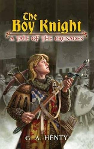 9780486448039: The Boy Knight: A Tale of the Crusades (Dover Children's Classics)