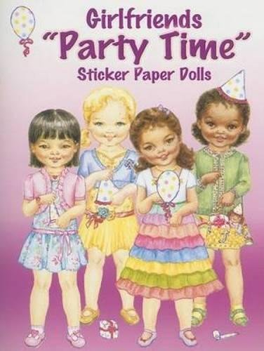 9780486448213: Girlfriends Party Time Sticker Paper Dolls (Dover Paper Dolls)