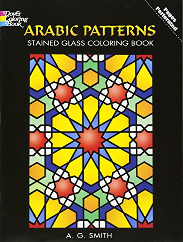 9780486448398: Arabic Patterns Stained Glass Coloring Book (Dover Design Stained Glass Coloring Book)