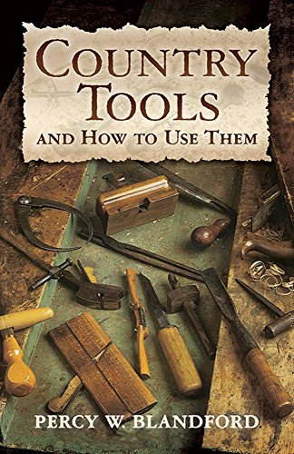9780486448442: Country Tools and How to Use Them (Dover Craft Books)