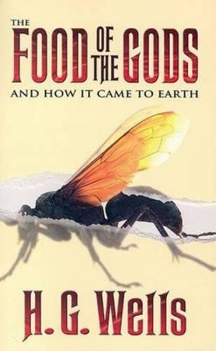 9780486448466: The Food of the Gods: And How It Came to Earth (Dover Thrift Editions)