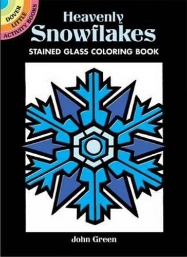 Heavenly Snowflakes Stained Glass Coloring Book (Dover Stained Glass Coloring Book) (9780486449234) by [???]
