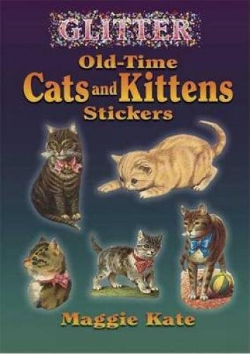 9780486449272: Glitter Old-Time Cats And Kittens