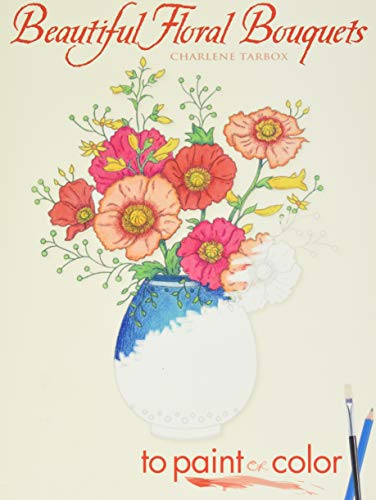 9780486449326: Beautiful Floral Bouquets to Paint or Color (Dover Art Coloring Book)