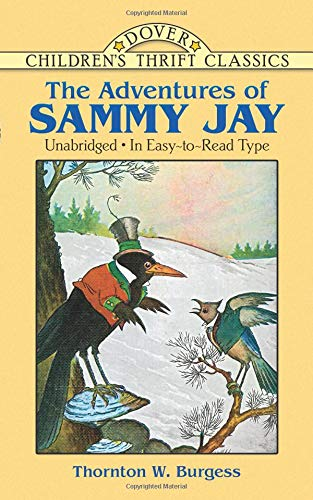 9780486449463: The Adventures of Sammy Jay (Dover Children's Thrift Classics)