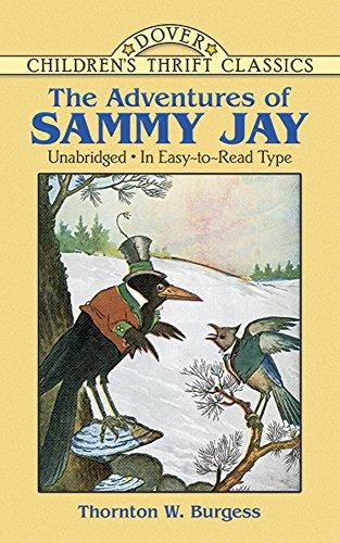 The Adventures of Sammy Jay (Dover Children's: Thornton W. Burgess