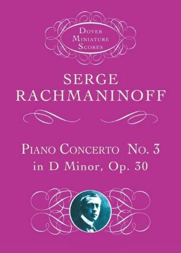 9780486449593: Piano Concerto No. 3 in D Minor, Op. 30 (Dover Miniature Music Scores)