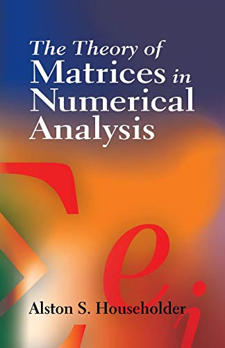 9780486449722: The Theory of Matrices in Numerical Analysis (Dover Books on Mathematics)
