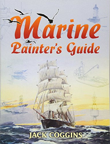 Marine Painter's Guide (Dover Art Instruction) (0486449742) by Jack Coggins
