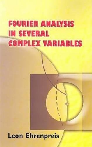 9780486449753: Fourier Analysis in Several Complex Variables (Dover Books on Mathematics)