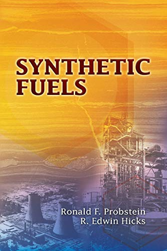 9780486449777: Synthetic Fuels (Dover Books on Aeronautical Engineering)