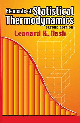 9780486449784: Elements of Statistical Thermodynamics: Second Edition (Dover Books on Chemistry)
