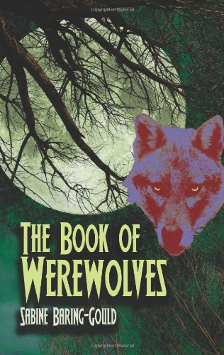 9780486449968: The Book of Werewolves (Dover Books on Anthropology and Folklore)