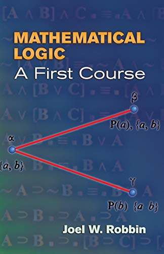 9780486450186: Mathematical Logic: A First Course (Dover Books on Mathematics)