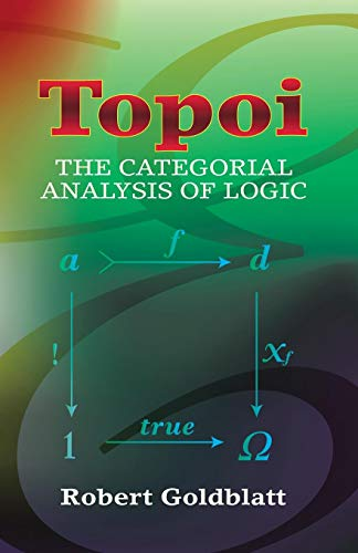 9780486450261: Topoi: The Categorial Analysis of Logic