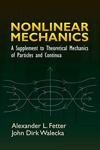 9780486450315: Nonlinear Mechanics: A Supplement to Theoretical Mechanics of Particles And Continua