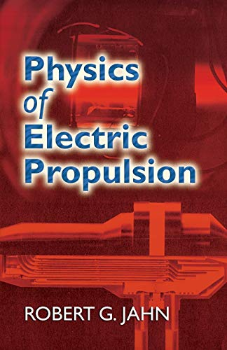 9780486450407: Physics of Electric Propulsion (Dover Books on Physics)