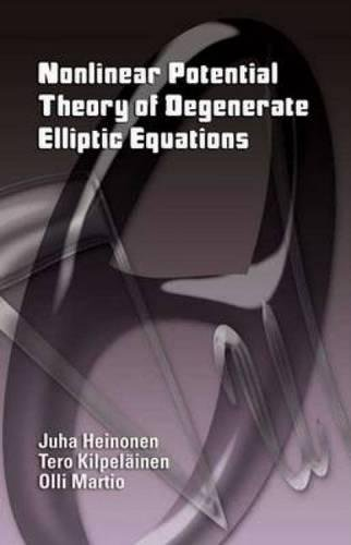9780486450506: Nonlinear Potential Theory of Degenerate Elliptic Equations (Dover Books on Mathematics)