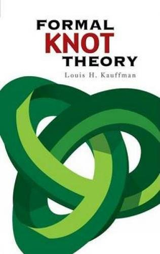 9780486450520: Formal Knot Theory