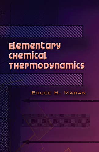 9780486450544: Elementary Chemical Thermodynamics (Dover Books on Chemistry)