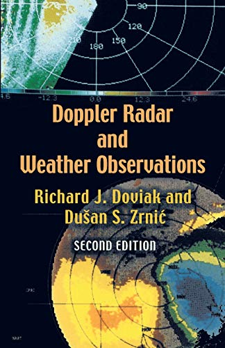9780486450605: Doppler Radar and Weather Observations: Second Edition (Dover Books on Engineering)