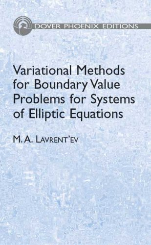 9780486450780: Variational Methods for Boundary Value Problems for Systems of Elliptic Equations (Phoenix Edition)