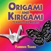 9780486450933: Origami and Kirigami: 75 Fun-to-Do Projects (Dover Origami Papercraft)