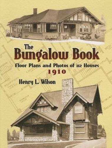 9780486451046: The Bungalow Book: Floor Plans And Photos of 112 Houses, 1910