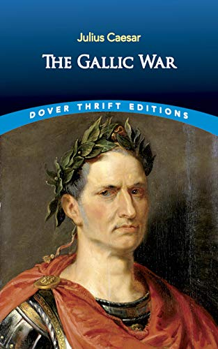 9780486451077: The Gallic War (Dover Thrift Editions)