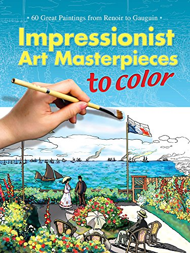 9780486451350: Impressionist Art Masterpieces to Color: 60 Great Paintings from Renoir to Gauguin