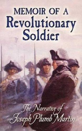 9780486451466: Memoir of a Revolutionary Soldier: The Narrative of Joseph Plumb Martin (Dover Books on Americana)