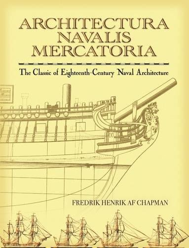 9780486451558: Architectura Navalis Mercatoria: The Classic of Eighteenth-Century Naval Architecture (Dover Maritime)