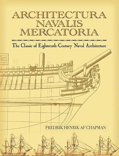 9780486451558: Architectura Navalis Mercatoria: The Classic of Eighteenth-century Naval Architecture