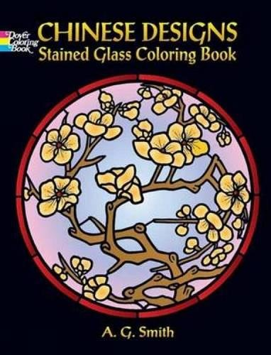 9780486451725: Chinese Designs Stained Glass Coloring Book