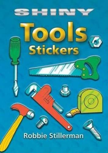 9780486451800: Shiny Tools Stickers (Dover Little Activity Books Stickers)