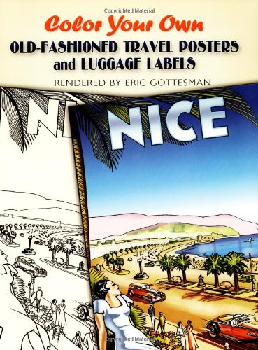 9780486452159: Color Your Own Old-Fashioned Travel Posters and Luggage Labels (Dover Pictorial Archives)