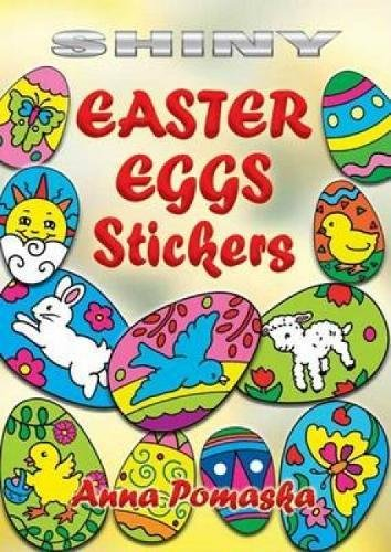 9780486452173: Shiny Easter Eggs Stickers (Dover Little Activity Books Stickers)