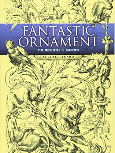 9780486452296: Fantastic Ornament: 110 Designs and Motifs (Dover Pictorial Archive)