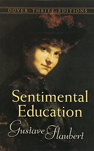 9780486452333: Sentimental Education: The Story of a Young Man (Dover Thrift Editions)