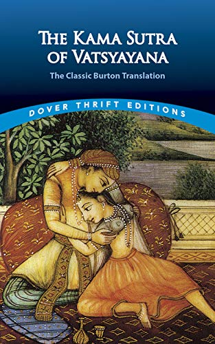 9780486452371: The Kama Sutra of Vatsyayana: The Classic Burton Translation (Dover Thrift Editions)