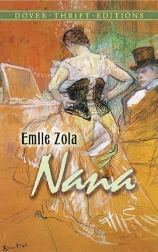 Nana (Dover Thrift Editions): Emile Zola