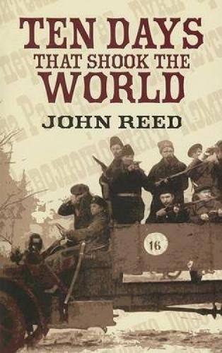 9780486452401: Ten Days that Shook the World (Dover Value Editions)
