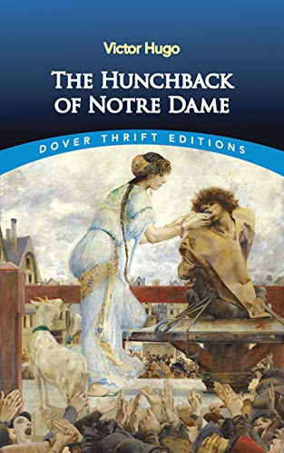 The Hunchback of Notre Dame (Thrift Edition)