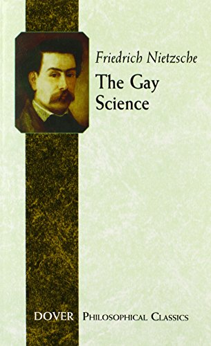9780486452463: The Gay Science (Dover Philosophical Classics)